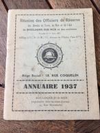 Militaire Annuaire 1937 Réunion Des Officiers De Réserve Des Armées De Terre Mer Et L' Air De BOULOGNE SUR MER Avec Pub - Other