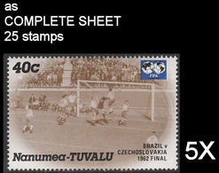 CV:€33.38 BULK 5 X TUVALU-Nanumea 1986 World Cup Mexico Chile Final Brazil Czechoslovakia 1962 40c COMPLETE SHEET:25 - Tuvalu