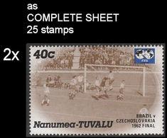 CV:€13.35 BULK 2 X TUVALU-Nanumea 1986 World Cup Mexico Chile Final Brazil Czechoslovakia 1962 40c COMPLETE SHEET:25 - Tuvalu
