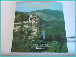 DORDOGNE Les 3 PERIGORD CAUSSES Périgueux Bergerac Martel ARTHAUD 1986 Stephen Brook - Midi-Pyrénées