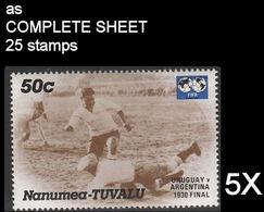 CV:€44.50 BULK 5 X TUVALU-Nanumea 1986 World Cup Mexico Final Uruguay Argentina 1930 1930 50c COMPLETE SHEET:25 Stamps - Tuvalu