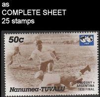 CV:€8.90 TUVALU-Nanumea 1986 World Cup Mexico Final Uruguay Argentina 1930 1930 50c COMPLETE SHEET:25 Stamps - Tuvalu
