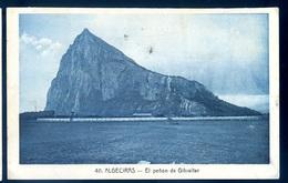 Cpa De Gibraltar Algeciras El Penon De Gibraltar    AVRIL18-29 - Gibraltar