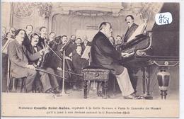 MUSIQUE- M CAMILLE SAINT-SAENS REPETANT A LA SALLE GAVEAU A PARIS - Musica E Musicisti