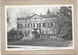 LUSSAC DE LIBOURNE - 33 - Le Chateau La Tour Ségur  - DELC5/ENCH - - France