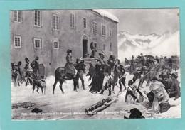 Old Post Card Of Hospice Du Grand St.Bernard,Reception Of General Bonaparte, Switzerland,R65. - Other