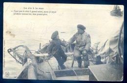 Cpa La Vie à La Mer -- Faut Pas Dire à Grand-mère Mais Je Serai Pêcheur Comme Toi Bon Grand Père       AVRIL18-29 - Pêche