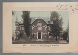 CPA 80 RUE Le Château De Mme La Marquise Du Broutel - Année 1916 - Carte Couleur - Rue