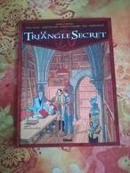 EDITION ORIGINALE - NOVEMBRE 2001 - LE TRIANGLE SECRET DIDIER CONVARD TOME 4 - L'EVANGILE OUBLIE - Livres, BD, Revues