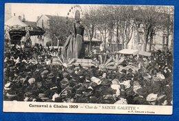 Chalon Sur Saone  ---  Carnaval 1900 -  Char Sainte Galette - Chalon Sur Saone