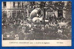 Chalon Sur Saone  ---  Carnaval 1922 -  La Crise Du Logement - Chalon Sur Saone