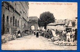 Orange  -  Place Du Théatre Antique  -  Le Marché  - Abimée - Orange