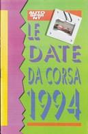 Autosprint 01 1994 Allegato Pocket:le Date Da Corsa 1994. - Automobilismo - F1