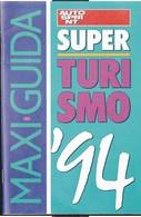 Autosprint 14 1994 Allegato Pocket:SuperTurismo '94. - Car Racing - F1