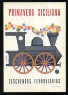 SICILIA - PRIMAVERA SICILIANA - DESCUENTOS FERROVIARIOS - Dis. L. TEZZA - Pubblicitari