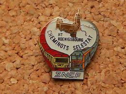 Pin's - SNCF - CHEMINOTS SELESTAT - BAS RHIN 67 - Transportation