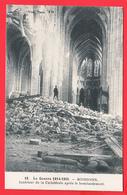 CPA - Guerre 14-18- SOISSONS - Intérieur De La Cathédrale Après Le Bombardement _N°18 * 2 SCANS - Guerra 1914-18