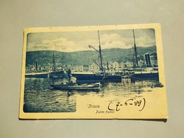 CARTOLINA TRIESTE - PUNTO FRANCO - Trieste