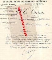93- PANTIN- RARE LETTRE MANUSCRITE SIGNEE E. CARON-CANTO-MONUMENTS FUNEBRES-MARBRE GRANIT-MARBRIER-61 RUE MONTREUIL-1942 - Petits Métiers