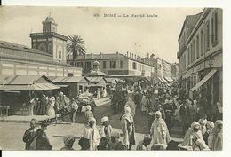 ALGERIE - BÔNE / LE MARCHE ARABE - Annaba (Bône)