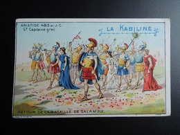 Chromo La KABILINE. Didactique 1890-1900. Histoire Greco-Romaine. ARISTIDE. Retour De La Bataille De SALAMINE - Unclassified