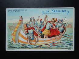 Chromo La KABILINE.Didactique1890-1900. Histoire Greco-Romaine. MARC-ANTOINE.Triumvir Romain. Se Donnant La Mort  ACTIUM - Unclassified