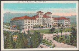 Hotel Raymond, Pasadena, California, C.1920s - M Kashower Co Postcard - United States