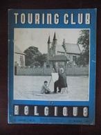 Revue Royal Touring Club De Belgique N° 3 ( 01.03.1952 ) Woluwe-Saint-Lambert - Abbaye De Dileghem - Rochefort - Laetare - Informations Générales