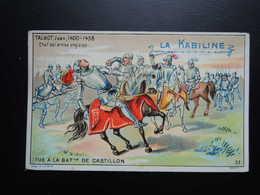 Chromo La KABILINE. Didactique 1890-1900. Histoire De France.Jean TALBOT. Tué à La Bataille De CASTILLON. - Unclassified