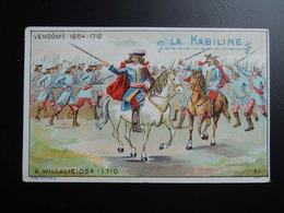 Chromo La KABILINE. Didactique 1890-1900. Histoire De France. VENDÔME. A  VILLAVICIOSA - Unclassified