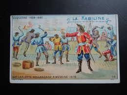 Chromo La KABILINE. Didactique 1890-1900. Histoire De France. DUQUESNE. Bat La Flotte Hollandaise à MESSINE - Unclassified