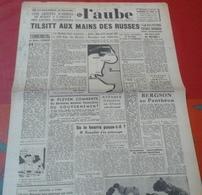 WW2 Journal L'Aube 21 Janvier 1945 Russes à Tilsitt,Tannenberg,Ravitaillement Marché Noir Rationnement Beurre Frmage - Journaux - Quotidiens