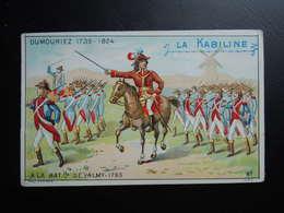 Chromo La KABILINE. Didactique 1890-1900. Histoire De France. DUMOURIEZ. A La Bataille De VALMY - Unclassified