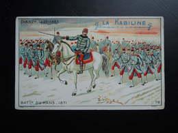 Chromo La KABILINE. Didactique 1890-1900. Histoire De France. CHANZY.  Bataille  Du  MANS - Unclassified