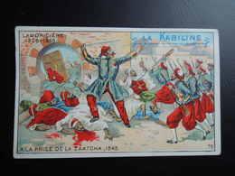 Chromo La KABILINE. Didactique 1890-1900. Histoire De France. Louis JUCHAULT De LAMORICIERE. Prise De ZAATCHA. ALGERIE - Unclassified