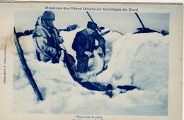 NWT, Canada, Missions Des Peres Oblats En Amerique Du Nord, Ice Fishing With Net, 1916? Postcard - Other