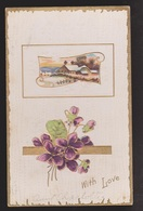General Greetings - With Love Flowers & Country House - Used 1911 - Embossed - Greetings From...