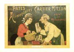 Le Siècle Des Reclames Alimentaires CARTIER MILLON ( Pates Alimentaires) 1905  RV - Publicité