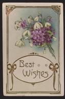 General Greetings - Best Wishes Flowers - Used 1911 - Embossed - Greetings From...
