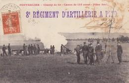25 - Pontarlier - Champ De Tir Magnifiquement Animé - Canon De 155 Court - Pièce Feu ! ... - Pontarlier