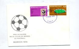 Lettre Fdc 1974 Pré-mondial Coupe Monde Football - Haiti