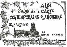 Michel Carrière ALBI  4 E Salon De La Carte Contemporaine & Ancienne 22 Mars 1987 RV - Collector Fairs & Bourses