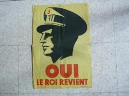 BELGIQUE - POLITIQUE - QUESTION ROYALE - Affichette 24 X 35 Cm - OUI  LE ROI REVIENT - - Affiches