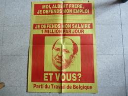 BELGIQUE - POLITIQUE - PTB - AFFICHE 44x62cm : MOI,  ALBERT FRERE  JE DEFENDS MON EMPLOI - Année : 1981 - Affiches