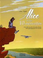 Alice Et Les 10 Merveilles - Céka, Yigaël, Gabiculi - Editions Faton - Livres, BD, Revues