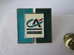 PIN'S  CREDIT AGRICOLE  MOSELLE - Banques