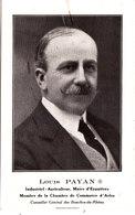 Eyguières. Louis Payan. Industriel Agriculteur. Maire D'Eyguières. Conseiller Général Des Bouches Du Rhône. - Documents Historiques