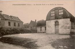 Cpa 02 FAUCOUCOURT  La Nouvelle Ecole Primaire Et Les Ruines De L'Ancienne (après Guerre) , Rare , TBE - France