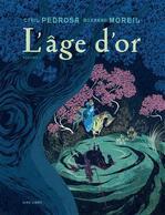 Dossier De Presse - L'âge D'or T1 - Cyril Pedrosa, Roxanne Moreil - Editions Dupuis - Livres, BD, Revues