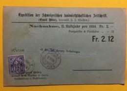 8029 - Nachnahme Remboursement Schweiz.Landwirtsch. Zeitschrift.Aarau 12.07.1894 - 1882-1906 Armarios, Helvetia De Pie & UPU